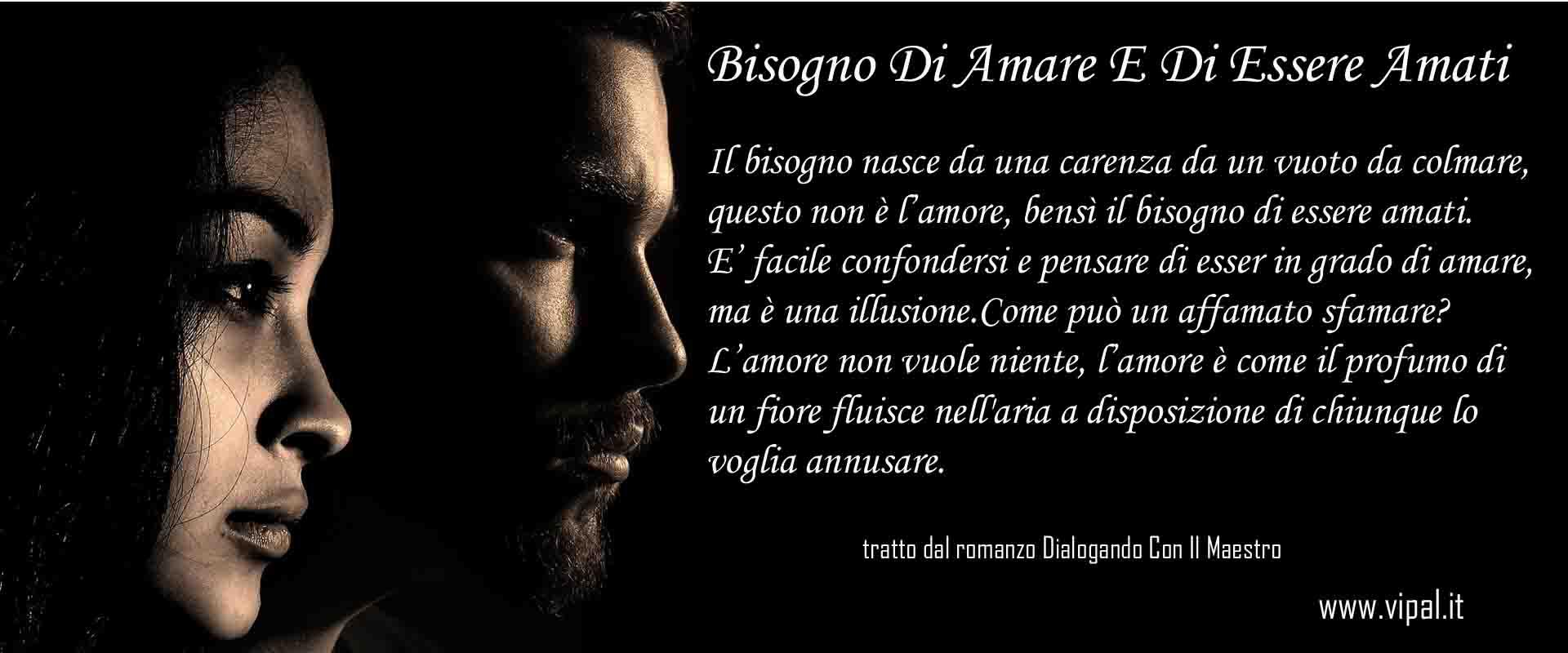 Articolo bisogno di amare ed essere amati di Vipal Antonio Gianfranco Gualdi