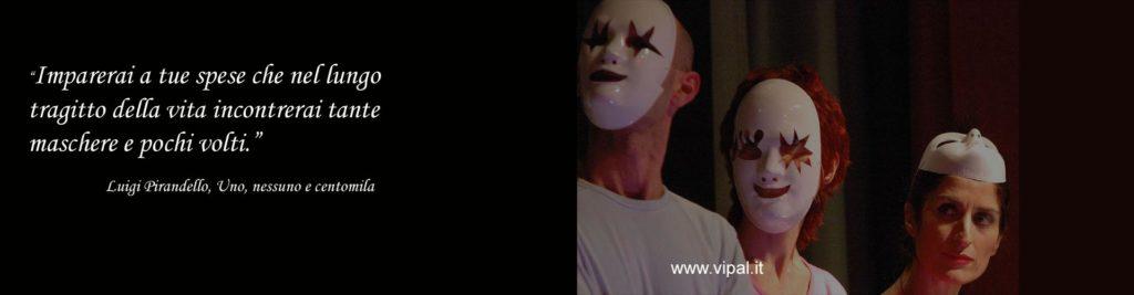 Le maschere di Pirandello romanzo dialogando con il maestro Vipal Antonio Gianfranco Gualdi