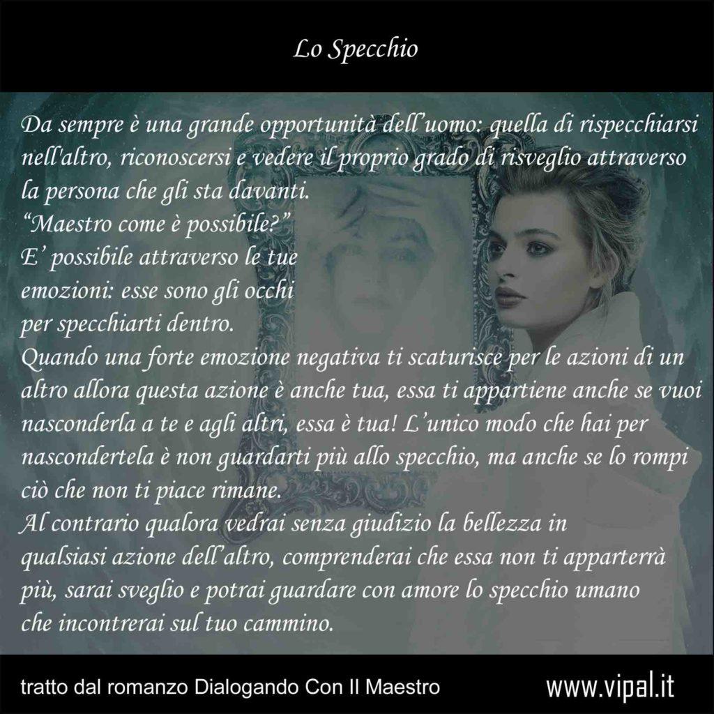 Lo specchio testo tratto dal romanzo Dialogando con il maestro di Viapal Antonio Gianfranco Gualdi