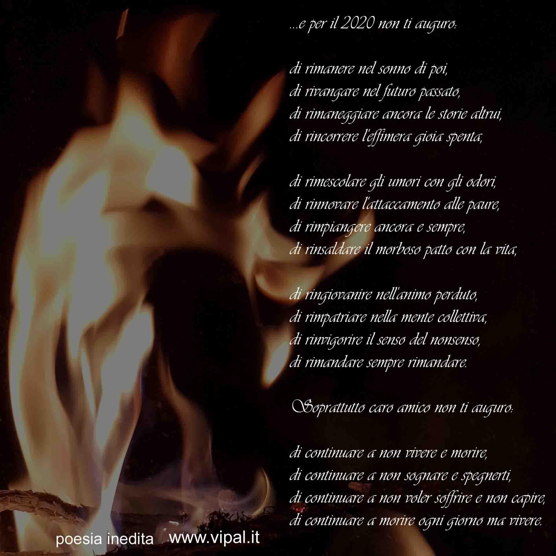 Testo poesia inedita Non Ti Auguro di Vipal Antonio Gianfranco Gualdi