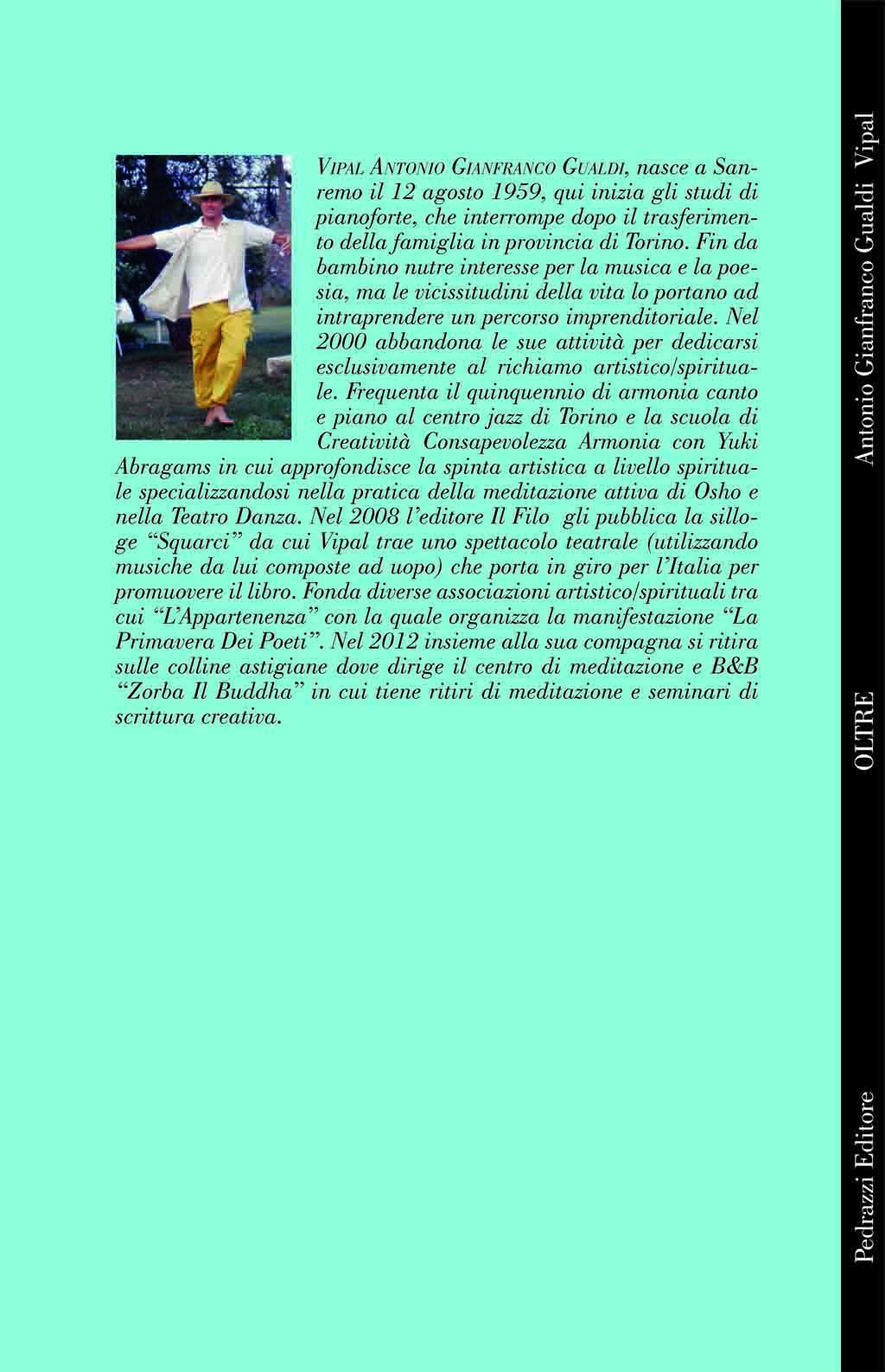Retro copertina libro poesie Oltre collana Unicorni editore Pedrazzi autore Vipal Antonio Gianfranco Gualdi