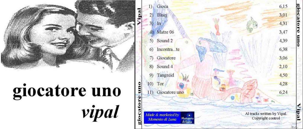 Copertina cd Giocatore Uno musica elettronica elettro-ancestrale Vipal Antonio Gianfranco Gualdi 1998